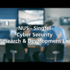 NUS-Singtel Cyber Security Research and Development Lab