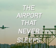 The Airport That Never Sleeps