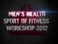 Men's Health Sport of Fitness Workshop 2012